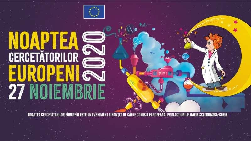 Noaptea Cercetătorilor Europeni 2020 – online, vineri
