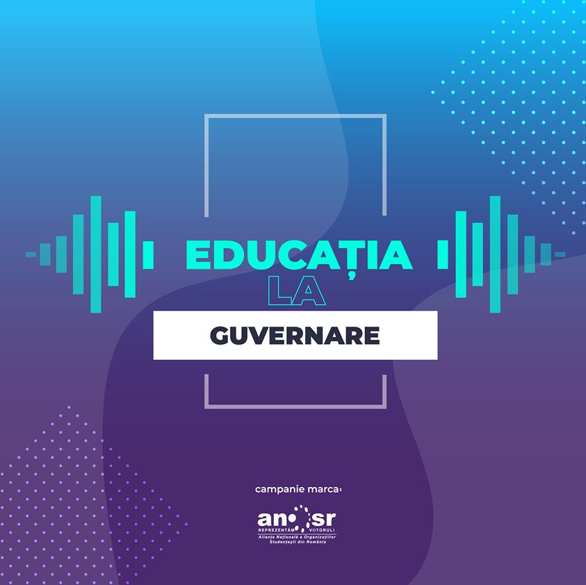 ANOSR lansează campania 'Educaţia la guvernare!'