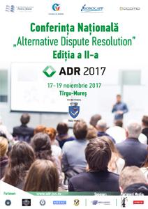 """Conferința Națională """"Alternative Dispute Resolution"""", ediția a II-a, la Universitatea """"Petru Maior"""" din Tîrgu Mureș"""