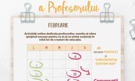 Februarie – Luna Stării de Bine a Profesorului în educația românească