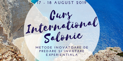 """Curs international pentru profesori """"Metode inovatoare de predare si invatare experientiala"""": 17-18 august, Salonic, Grecia"""