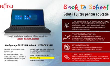Oferta Back to school de la FUJITSU: Lifebook A3510 într-o configurație optimizată pentru educație