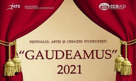 """Festivalul Artei şi Creaţiei Studenţeşti """"Gaudeamus"""" de la Iaşi are loc online"""