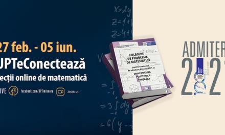 Noi cursuri gratuite, organizate de UPT, pentru pregătirea probei de matematică de la bacalaureat