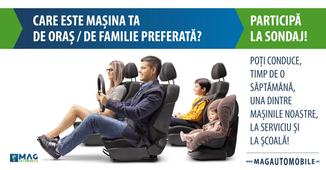 Participă la sondajul MagAutomobile și poți conduce, timp de o săptămână, una dintre mașinile din portofoliu!