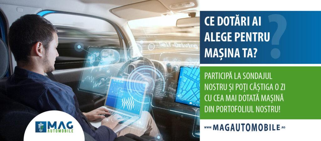 Participă la sondajul MagAutomobile și una dintre cele mai dotate mașini poate fi, pentru o zi, a ta!