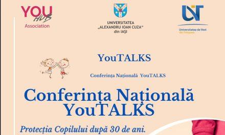 UAIC, partener în organizarea Conferinței Naționale YOUTALKS – Protecția copilului după 30 de ani
