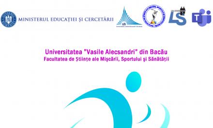 Facultatea de Științe ale Mișcării, Sportului și Sănătății UVA Bacău a organizat Sesiunea Științifică Națională a Studenților, ediția a XIV-a