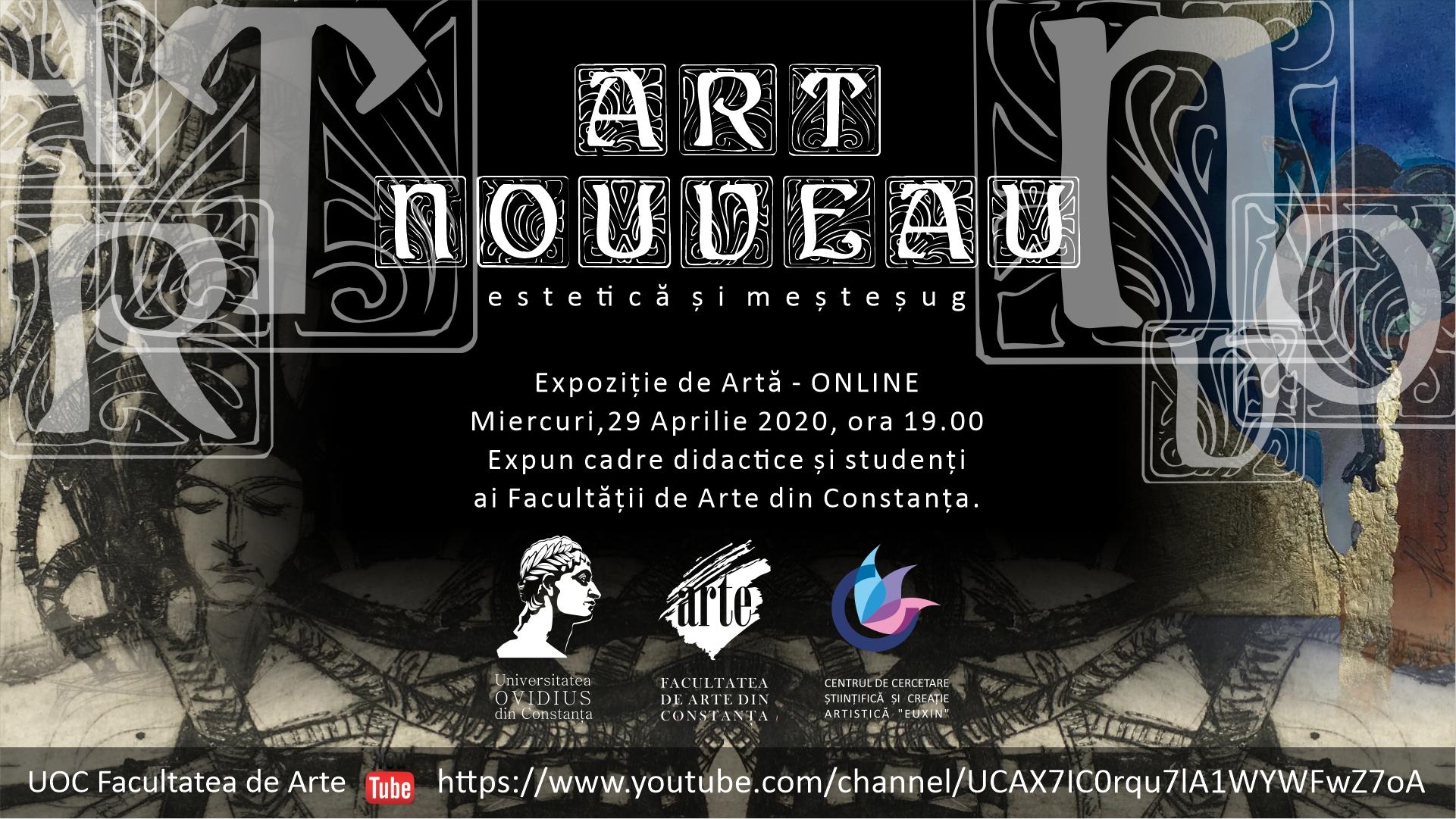 """Facultatea de Arte a Universităţii """"Ovidius"""" anunță expoziţia """"Art Nouveau – Estetică şi meşteşug"""""""