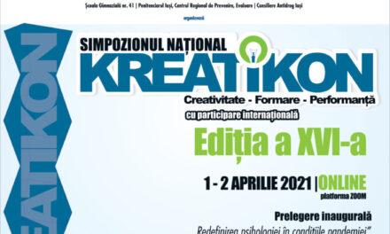 A XVI-a ediție a Simpozionului Național KREATIKON va avea loc online, pe 1 și 2 aprilie