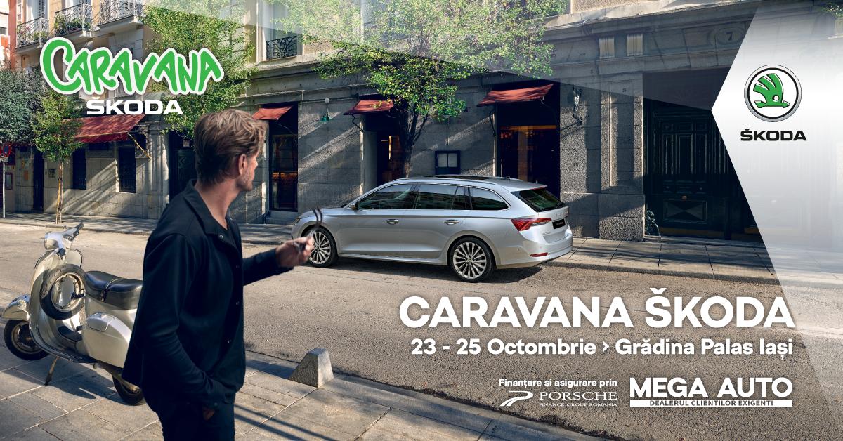 Mega Auto aduce Caravana ŠKODA în Grădina Palas Iași în perioada 23-25 octombrie