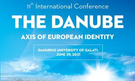 """Universitatea """"Danubius"""" din Galați organizează cea de-a 11-a ediție a Conferinței Internaționale """"Dunărea – Axă a Identității Europene"""" (DAIE)"""