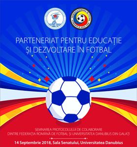 """Federația Română de Fotbal și Universitatea """"Danubius"""", parteneri pentru educație sportivă la cele mai înalte standarde"""