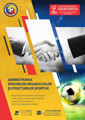 """Administrarea afacerilor organizaţiilor si structurilor sportive – nou curs postuniversitar de formare continuă la Universitatea """"Danubius"""""""