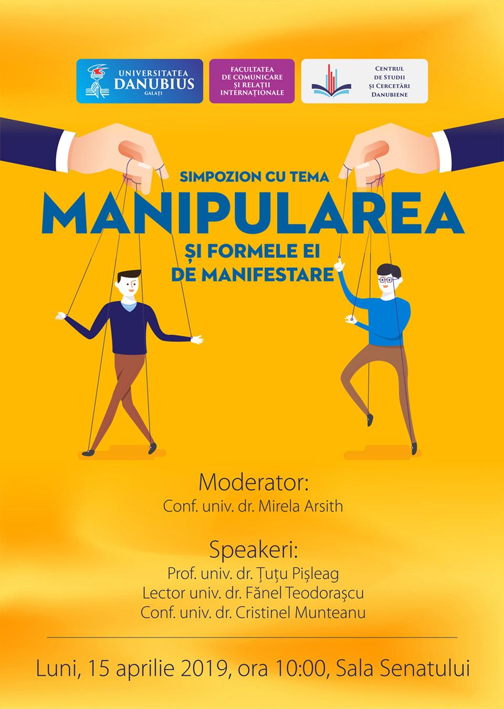"""Simpozion cu tema """"Manipularea şi formele ei de manifestare"""", la Universitatea """"Danubius"""""""