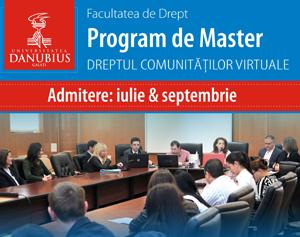 Dreptul comunităților virtuale, program de master adaptat noilor cerințe ale pieței muncii, la Universitatea Danubius