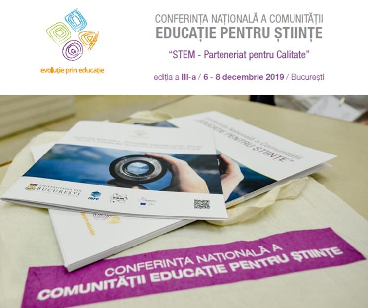 """Conferința Națională a Comunității ,,Educație pentru Știință"""" va avea loc în perioada 6-8 decembrie 2019"""
