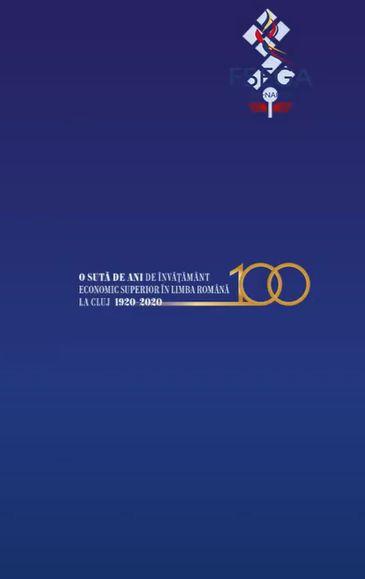 FSEGA Cluj-Napoca marchează 100 de ani de învăţământ economic în limba română