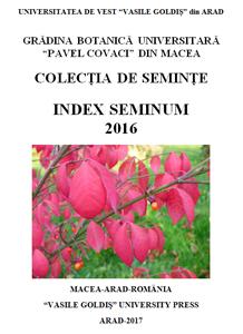 Catalogul de seminţe al Grădinii Botanice Universitare de la Macea, editat pentru al 25-lea an