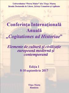 """Prima ediție a Conferinței Internaționale Anuale """"Cogitationes ad Historiae"""" la Universitatea """"Petru Maior"""" din Tîrgu-Mureș"""