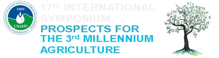 """Simpozionul internațional """"Perspective pentru agricultura mileniului III"""", găzduit de USAMV Cluj-Napoca"""
