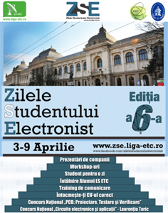"""În perioada 3-9 aprilie, la Iași va avea loc a VI-a ediție a """"Zilelor Studentului Electronist"""""""